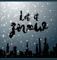 falling snow winter background with let it snow vector image vector image