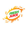 logo for fresh juice on white vector image vector image