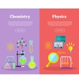 Chemistry and Physics Science Banners vector image vector image