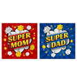 comic speech bubble super mom and super dad vector image