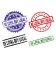 grunge textured be loyal buy local stamp seals vector image