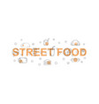 street food banner word with line icon vector image