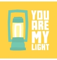 You are my light postcard vector image vector image