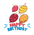 happy birthday four balloons background ima vector image