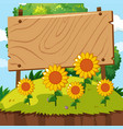 wooden sign in sunflower garden vector image vector image