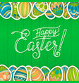 happy easter greeting card green wooden vector image
