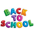back to school topic 3 vector image vector image