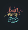 bakery menu lettering label calligraphy vector image vector image
