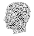 Celebrate Saint Nicholas Day In Curacao text vector image vector image