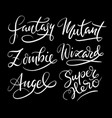 fantasy and zombie hand written typography vector image vector image