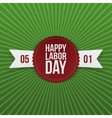 International Labor Day realistic festive Banner vector image vector image