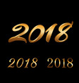 happy new year background gold numbers set 2018 vector image vector image