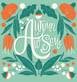 autumn is awesome hand lettering typography vector image vector image