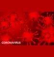 coronavirus covid19-19 2019-nkov 3d virus unit vector image