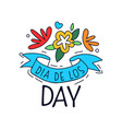 dia de los day logo mexican day of the dead vector image vector image
