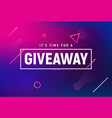 giveaway winner gift contest give away post with vector image vector image