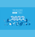 happy 2022 new year fitness concept workout vector image