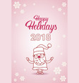 happy holidays 2018 poster with santa claus on vector image