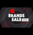 brand sale advertising banner with typography on vector image vector image