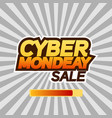 cyber monday sale banner or poster text cyber vector image vector image
