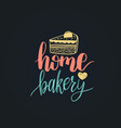 home bakery lettering label calligraphy vector image vector image