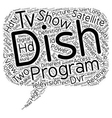 dish hdtv satellite receiver 1 text background vector image vector image