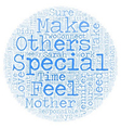 The Need to Feel Special text background wordcloud vector image vector image