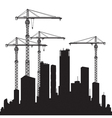 Buildings and cranes vector image