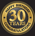 30 years happy birthday congratulations gold label vector image vector image