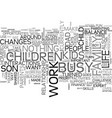 are you too busy for your kids text word cloud vector image vector image