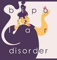 bipolar disorder lettering concept happy vector image