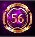 fifty six years anniversary celebration with vector image vector image