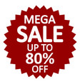 mega sale sign vector image