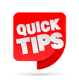 quick tips red 3d realistic paper speech bubble vector image vector image