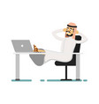 muslim businessman sitting with feet on table vector image