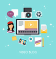Video blogging concept Template blogging vector image vector image