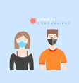 young man in a respirator and a young woman in a vector image vector image