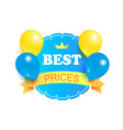 best prices round stamp decorated balloons label vector image vector image