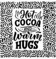 hot cocoa hand lettering composition hand drawn vector image vector image
