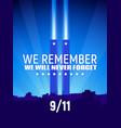 patriot day september 11 vector image