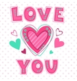 Love you lettering template vector image vector image