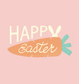 happy easter text with rabbit and carrot vector image vector image