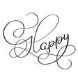 happy word on white background hand drawn vector image