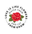 typography slogan with flower rose vector image vector image
