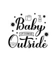 baby its covid19 outside hand lettering isolated vector image vector image
