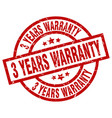 3 years warranty round red grunge stamp vector image vector image