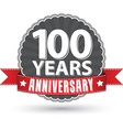 celebrating 100 years anniversary retro label vector image