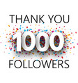 thank you 1000 followers card with colorful vector image