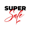 super sale lettering the design of the vector image