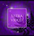 ultra violet background vector image